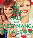 KEEP CALM AND STI CAZZI MANCANO 16 GIORNI AL CONCERTO - Personalised Poster large