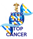 KEEP CALM AND STOP CANCER - Personalised Poster large
