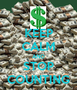 KEEP CALM AND STOP COUNTING - Personalised Poster large