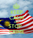 KEEP CALM AND STOP   CRIME - Personalised Poster large