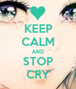 KEEP CALM AND STOP CRY - Personalised Poster large