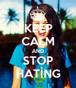 KEEP CALM AND STOP HATİNG - Personalised Poster large