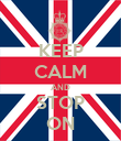 KEEP CALM AND STOP ON - Personalised Poster large