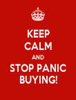 KEEP CALM AND STOP PANIC BUYING! - Personalised Poster large