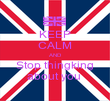 KEEP CALM AND Stop thingking about you  - Personalised Poster large