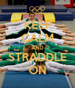 KEEP CALM AND STRADDLE ON - Personalised Poster large