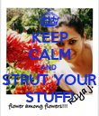 KEEP CALM AND  STRUT YOUR STUFF! - Personalised Poster large