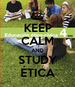 KEEP CALM AND STUDY ÉTICA - Personalised Poster large
