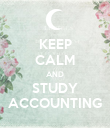KEEP CALM AND STUDY ACCOUNTING - Personalised Poster large