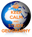 KEEP CALM AND STUDY GEOGRAPHY - Personalised Poster large