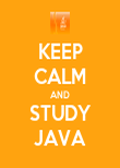 KEEP CALM AND STUDY JAVA - Personalised Poster large