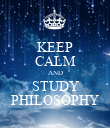 KEEP CALM AND STUDY PHILOSOPHY - Personalised Poster large