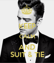 KEEP CALM AND SUIT & TIE - Personalised Poster large