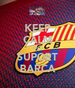KEEP CALM AND SUPORT BARCA - Personalised Poster large
