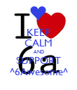 KEEP CALM AND SUPPORT ^6Awesome^ - Personalised Poster large