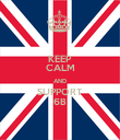 KEEP CALM AND SUPPORT 6B - Personalised Poster large