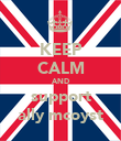 KEEP CALM AND support ally mcoyst - Personalised Poster large