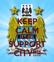 KEEP CALM AND SUPPORT CITY!!!! - Personalised Poster large