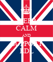 KEEP CALM AND SUPPORT EDL - Personalised Poster large