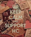KEEP CALM AND SUPPORT HC - Personalised Poster large