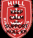 KEEP CALM AND SUPPORT HULL KR - Personalised Poster large
