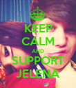 KEEP CALM AND SUPPORT JELENA - Personalised Poster large