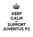 KEEP CALM AND SUPPORT JUVENTUS FC - Personalised Poster large