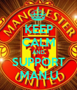 KEEP CALM AND SUPPORT MAN.U - Personalised Poster large