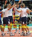 KEEP CALM AND SUPPORT  MARMI LANZA VERONA  - Personalised Poster large