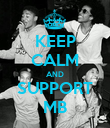 KEEP CALM AND SUPPORT MB - Personalised Poster large