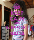 KEEP CALM AND SUPPORT NADA - Personalised Poster large