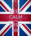 KEEP CALM AND Support NJSC oiiii - Personalised Poster large