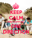 KEEP CALM AND SUPPORT ONE DIRECTION - Personalised Poster large