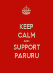 KEEP CALM AND SUPPORT PARURU - Personalised Poster large