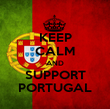 KEEP CALM AND SUPPORT    PORTUGAL    - Personalised Poster large