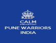 KEEP CALM AND SUPPORT PUNE WARRIORS INDIA - Personalised Poster large