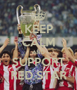 KEEP CALM AND SUPPORT RED STAR - Personalised Poster large