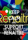 KEEP CALM AND SUPPORT RENAITRE - Personalised Poster large