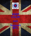 KEEP CALM AND Support RFC - Personalised Poster large