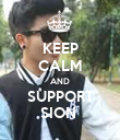 KEEP CALM AND SUPPORT SION  - Personalised Poster large