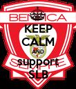 KEEP CALM AND support SLB - Personalised Poster large