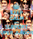 KEEP CALM AND SUPPORT SUPER JUNIOR ! - Personalised Poster large