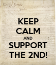 KEEP CALM AND SUPPORT THE 2ND! - Personalised Poster large