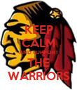KEEP CALM AND sUPPORT THE WARRIORS - Personalised Poster large