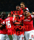 KEEP CALM AND SUPPORT THEM - Personalised Poster large