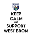 KEEP CALM AND SUPPORT WEST BROM - Personalised Poster large
