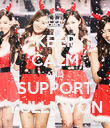 KEEP CALM AND SUPPORT YULLKWON - Personalised Poster large