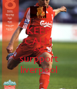 KEEP CALM AND surpport liverpool - Personalised Poster large