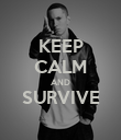 KEEP CALM AND SURVIVE  - Personalised Poster large
