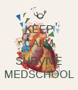 KEEP CALM AND SURVIVE MEDSCHOOL - Personalised Poster large
